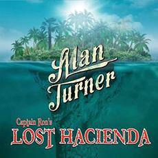 Captain Ron's Lost Hacienda mp3 Album by Alan Turner