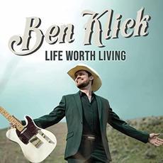 Life Worth Living mp3 Album by Ben Klick