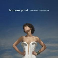 On n'enferme pas les oiseaux mp3 Album by Barbara Pravi