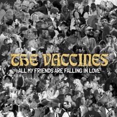 All My Friends Are Falling In Love mp3 Single by The Vaccines