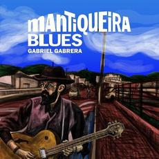 Mantiqueira Blues mp3 Album by Gabriel Gabrera