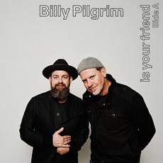 Billy Pilgrim Is Your Friend Side A (Live from the Studio) mp3 Live by Billy Pilgrim