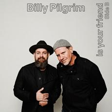 Billy Pilgrim Is Your Friend Side B (Live from the Studio) mp3 Live by Billy Pilgrim