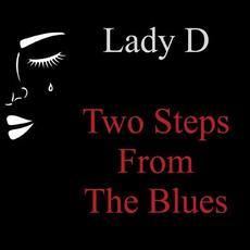 Two Steps from the Blues mp3 Album by Lady D