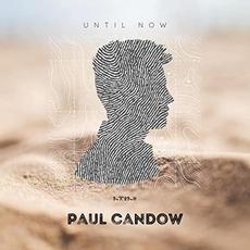 Until Now mp3 Album by Paul Candow