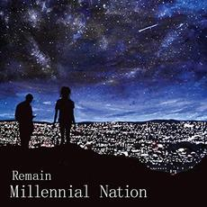 Millennial Nation mp3 Album by Remain