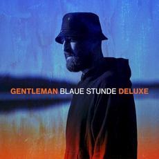 Blaue Stunde (Deluxe Edition) mp3 Album by Gentleman