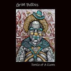 Dance Of A Clown mp3 Album by Grim Burns