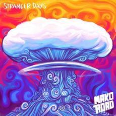 Stranger Days mp3 Album by Mako Road