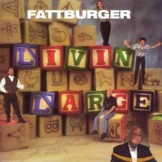 Livin' Large mp3 Album by Fattburger