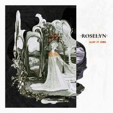 Alive at Zero mp3 Album by Roselyn