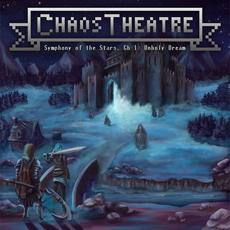 Symphony of the Stars, Chapter 1: Unholy Dream mp3 Album by Chaos Theatre