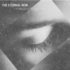 Possessive Pronounce mp3 Album by THE ETERNAL NOW