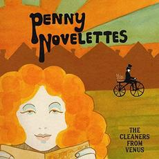 Penny Novelettes mp3 Album by Cleaners From Venus