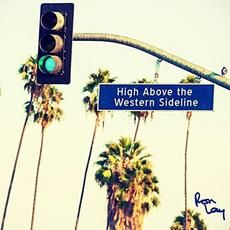 High Above The Western Sideline mp3 Album by Ron Lay