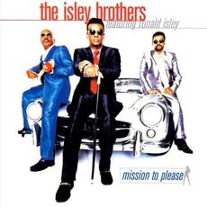 Mission to Please mp3 Album by The Isley Brothers