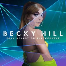 Only Honest on the Weekend mp3 Album by Becky Hill