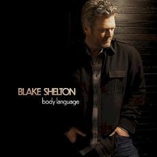 Body Language mp3 Album by Blake Shelton