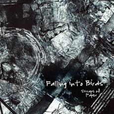 Scraps Of Paper mp3 Album by Falling Into Birds