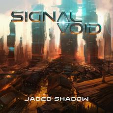 Jaded Shadow mp3 Album by Signal Void