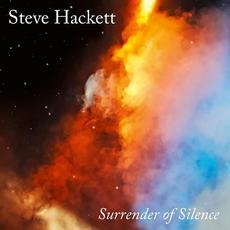 Surrender of Silence mp3 Album by Steve Hackett