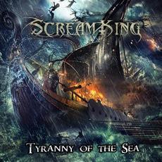 Tyranny of the Sea mp3 Album by ScreamKing