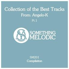 Collection of the Best Tracks From: Angelo-K, Pt. 1 mp3 Album by Angelo-K