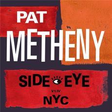 Side Eye NYC V1.IV mp3 Album by Pat Metheny