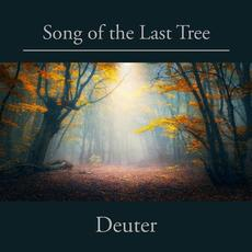 Song Of The Last Tree mp3 Album by Deuter