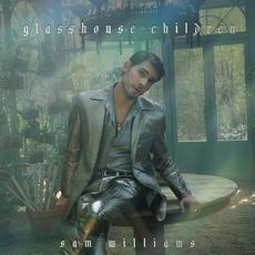 Glasshouse Children mp3 Album by Sam Williams