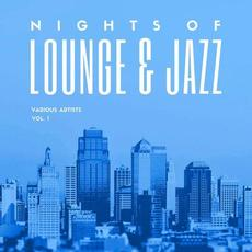 Nights Of Lounge & Jazz, Vol. 1 mp3 Compilation by Various Artists