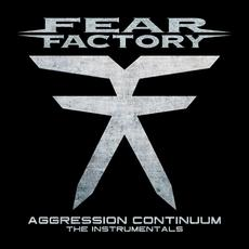 Aggression Continuum (The Instrumentals) mp3 Album by Fear Factory