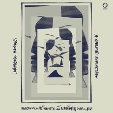 Broken Mirror: A Selfie Reflection mp3 Album by Matthew E. White & Lonnie Holley