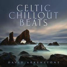 Celtic Chillout Beats mp3 Album by David Arkenstone