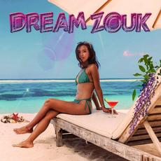 Dream Zouk mp3 Compilation by Various Artists