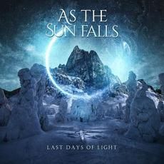 Last Days of Light mp3 Album by As the Sun Falls