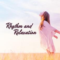 Rhythm and Relaxation mp3 Compilation by Various Artists