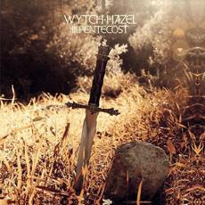 III: Pentecost mp3 Album by Wytch Hazel
