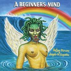 A Beginner's Mind mp3 Album by Sufjan Stevens & Angelo De Augustine