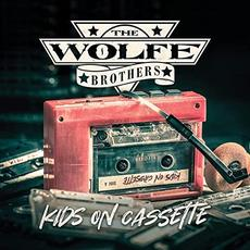 Kids On Cassette mp3 Album by The Wolfe Brothers