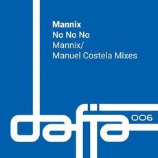 No No No mp3 Single by Mannix
