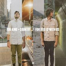 For God Is With Us mp3 Single by for KING & COUNTRY