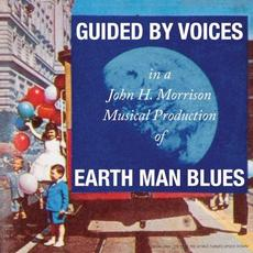 Earth Man Blues mp3 Album by Guided By Voices