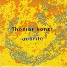 Aubrite mp3 Album by Thomas Köner