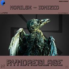Norilsk - Ionized mp3 Album by Rymdreglage