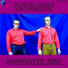 Plastic Dudes (Instrumental) mp3 Album by Rymdreglage