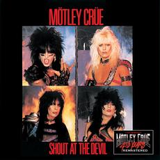 Shout At The Devil (40th Anniversary Remastered) mp3 Album by Mötley Crüe