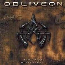Carnivore Mothermouth (Remastered) mp3 Album by Obliveon