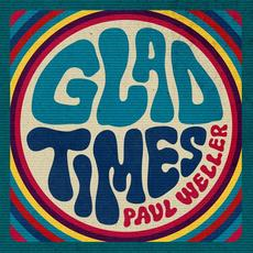 Glad Times (Soul Steppers) mp3 Single by Paul Weller