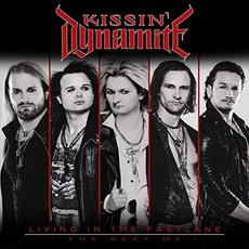 Living In The Fastlane - The Best Of mp3 Artist Compilation by Kissin' Dynamite
